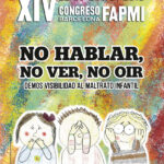 XIV Congreso Internacional de Infancia Maltratada. Barcelona, 2018